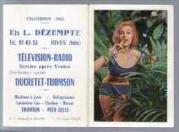Calendrier Petit Format 1965 Dézempte Rives Isère Télévision Radio Ducretet Thomson - Femme En Maillot De Bain - Calendriers