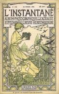 L´INSTANTANE.    Album Photographique De L´actualité.  N°13 - 26 Février 1898. (Très Rare) - Livres, BD, Revues