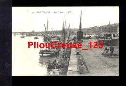 """33 - Gironde - BORDEAUX - """" Les Quais """" - Bordeaux"""