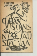 CHANSONS Pour NAUSICAA   Les Cahiers De La Poesie Nouvelle  LUCIEN ANDRE    23.09.1950 - Poésie
