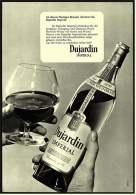 Reklame  -  Dujardin Weinbrand  -  An Diesem Blumigem Bouquet Erkennen Sie Ihn  -  Werbeanzeige Von 1968 - Alkohol