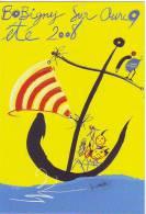 CARTE POSTALE PUBLICITAIRE BOBIGNY SUR OURCQ ETE 2008 VERTICALE - Publicité