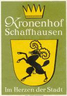 E H 531A / ETIQUETTE  D´HOTEL-     KRONENHOF SCHAFFHAUSEN - Hotel Labels