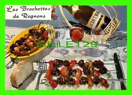 RECETTES CUISINE - LES BROCHETTES DE ROGNONS - PHOTO, APPOLLOT - - Recettes (cuisine)