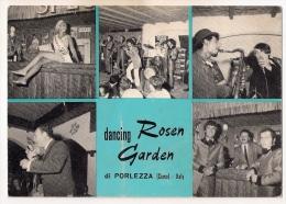 COMO - PORLEZZA  Dancing Rosen Garden - F/g - A09397 - Como