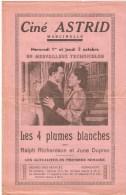CINE ASTRID à MARCINELLE - Programme Du Film Le Village De La Colère - Les 4 Plumes Blanches  1950 - Programmes