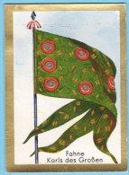 Historische Fahnen - 1932 - 13. Fahne Karls Des Großen - Chromos