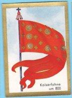 Historische Fahnen - 1932 - 14. Kaiserfahne Um 800 - Chromos