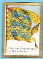 Historische Fahnen - 1932 - 49. Dänisches Königsbanner Im14. Jahrhundert - Chromos