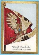 Historische Fahnen - 1932 - 53. Polnisch-preußische Lehnsfahne Um 1600 - Chromos