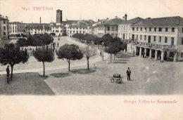 [DC8187] TREVISO - BORGO VITTORIO EMANUELE - Old Postcard - Treviso