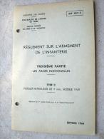 LIVRET D�INSTRUCTION INF 401/3 SUR ARMEMENT DE L�INFANTERIE (PISTOLET MITRAILLEUR 9MM MODELE 49) 01/07/64 ETAT EXCELLENT