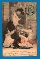Le Petit Noël Est Arrivé , Enfants Et Maman, Cadeaux -Small Christmas Arrived, Children And Mom, Presents 1905 - Autres