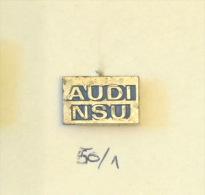 AUDI NSU (Germany - Allemagne) Automobile Motoring, Voiture Car / Excellent OLD Pin - Audi