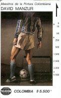 TARJETA DE COLOMBIA DE TELECOM DE UNA PINTURA DE DAVID MANZUR (PAINTING) FUTBOL-FOOTBALL - Colombia