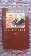 *GROTTESCO DI PATRICK Mc GRANTH EDIZIONE MONDOLIBRI 2000 - - Books, Magazines, Comics