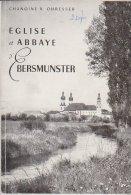 Eglise Et Abbaye D'Ebersmunster 1961 Chanoine Ohresser Livret De 66 Pages - Alsace