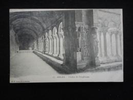 Arles :  Le Cloître De St - Trophisme ( Avant 1904 ) - Arles