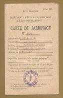 PAS COURANT - RATIONNEMENT - CARTE DE JARDINAGE ET TICKETS DE SEMENCES - LE VIGAN - WW2 - GUERRE 1939 1945 - Documents