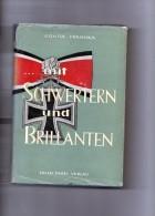 Mit SCHWERTERN Und BRILLANTEN Von Günter Fraschka . (couverture Endom/ Cote Gauche ) - 5. Guerres Mondiales