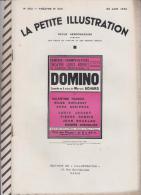 La Petite Illustration N°582 26 Juin 1932 DOMINO MARCEL ACHARD Publicité VOITURE AMILCAR - Theatre