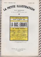 La Petite Illustration N°581 18 Juin 1932 LA RACE ERRANTE PIERRE FRESNAY - Theatre