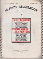 La Petite Illustration N°574  23 Avril  1932 PRENEZ GARDE A LA PEINTURE FAUCHOIS - Theatre