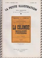 La Petite Illustration N°569  19 Mars  1932 LA COLOMBE POIGNARDEE GASTON SORBETS - Theatre