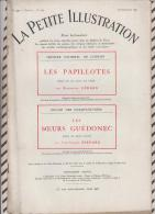 La Petite Illustration N°557  26 Decembre  1931  LES PAPILLOTES ROSEMONDE GERARD LES SOEURS GUEDONEC JJ BERNARD - Theatre