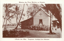 ILES SALOMON MISSIONS DES PERES MARISTES TANGARARE L'ECOLE DES FILLES - Salomon