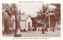 ILES SALOMON MISSIONS DES PERES MARISTES RUA SURA LA PREMIERE STATION CATHOLIQUE - Salomon