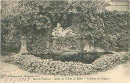 13 - AIX-en-PROVENCE - Jardin De L'Hôtel De Ribbe - Fontaine De Neptune (A. Dragon, Edit.) - Aix En Provence