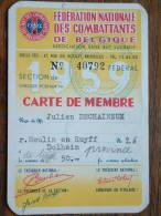 Carte De MEMBRE - Fédération Nationale Des Combattants De Belgique Mr.Julien DECHAINEUX Dolhain ( Details Zie Foto ) ! - Documenten
