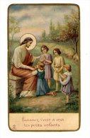 Image Pieuse , Religieuse , Laissez Venir à Moi Les Petits Enfants - Santini