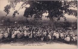 GRANDE COMORE - KABAR SOUS UN BADAMIER. - Comoros