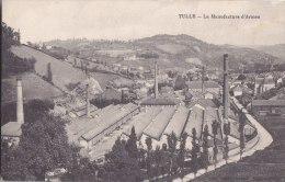 ¤¤  -   TULLE   -   La Manufacture D' Armes   -  Usine -  ¤¤ - Tulle