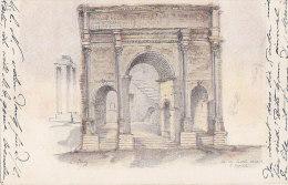 Histoire - Rome Archéologie - Arc De Sévère - Oblitération Cachets Zurich 1904 - Storia