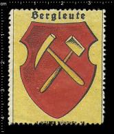 Old Original German Poster Stamp(advertising Cinderella,reklamemarke )Coat Of Arms Bergleute Miners Tools Hammer - Francobolli