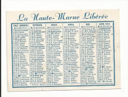 CALENDRIER DE POCHE LA HAUTE MARNE LIBEREE 52 - Petit Format : 1941-60