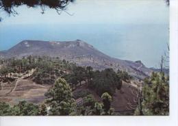 (OO94) FUENCALIENTE.  LA PALMA. VOLCAN DE SAN ANTONIO Y ROQUE DE TENEGUIA . VOLCANO - La Palma