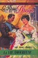 Collection La Vie Amoureuse, N° 40 – La Reine Draga – Anne-Mariel - Historique