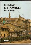 Milano Ei Navigli Ieri E Oggi-collection Images-collana Immagini - Photo