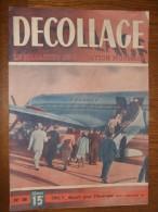 Revue Décollage N°38 Décembre 1946 Aviation - Libros, Revistas, Cómics