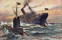 Vernichtung Eines Englischen Handelsdampfer Durch Ein Deutsches Unterseeboot, Original Künstlerkarte Von Willy Stower - Unterseeboote