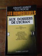 Armand Jammot - LES HOMOSEXUELS Aux Dossiers De L' Ecran - Erotik