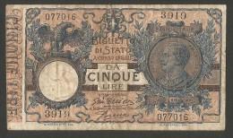REGNO D´ ITALIA - 5 LIRE Biglietto Di Stato - Vitt. Emanuele III (Decr. 29/07/1918 - Firme: Giu. Dell'Ara / Porena) - [ 1] …-1946 : Kingdom