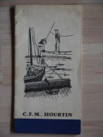 C.F.M. HOURTIN  Vous Souhaite La Bienvenue  Avec Plan - Boten