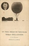 Neuilly Sur Seine : Départ De L'aèronaute Gilbert Galluchon , Aviation , Ballon Dirigeable - Dirigibili