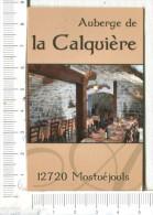 CARTONNETTE  Publicitaire  -   AUBERGE  De    LA CALQUIERE    - Mostuéjouls  12 - Placas De Cartón