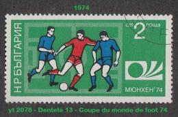 1974 - Europe - Timbre De Bulgarie - Football - 2 S. Coupe Du Monde '' Munich 74 '' - - Coppa Del Mondo